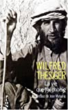 Thesiger, Wilfred: La vie que j'ai choisie (French Edition)
