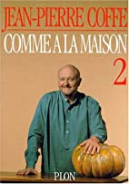 Comme à la maison, tome 2 by Jean-Pierre…
