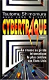 Shimomura, Tsutomu: Cybertraque (French Edition)