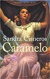 Sandra Cisneros: Caramelo (en FRANCAIS)
