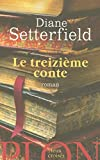 Setterfield, Diane: Le Treizième Conte (French Edition)