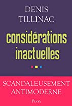 Considérations inactuelles by Denis…