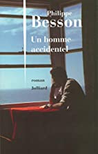 The Accidental Man by Philippe Besson