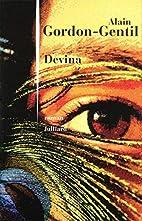 Devina: roman by Alain Gordon-Gentil