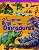 Benton, Mike: Le grand livre des Dinosaures (French Edition)