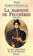 La Baronne de Feuchères : la mort…