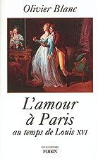 Parigi libertina al tempo di Luigi XVI by…