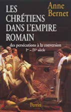Histoire des persecutions romaines by Anne…