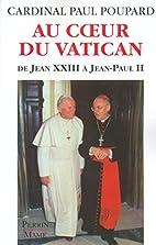 Au coeur du Vatican : dans le secret des…