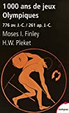 Moses-I Finley: 1000 Ans de Jeux Olympiques (French Edition)
