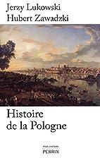 Histoire de la Pologne by Jerzy Lukowski