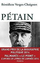 Pétain by Bénédicte Vergez-Chaignon
