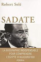 Sadate by Robert Solé