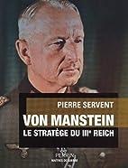 Von Manstein by Pierre Servent