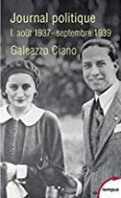 Journal politique by Galeazzo Ciano