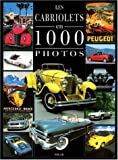 Reyes, Francis: Cabriolets 1000 photos (French Edition)