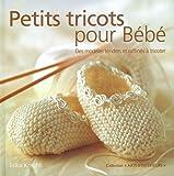 Knight, Erika: Petits tricots pour bébé (French Edition)