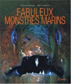 Fabuleux monstres sous-marins by Collectif