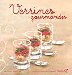 Verrines gourmandes by Martine Lizambard