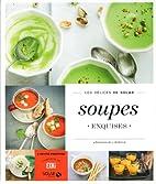 Soupes exquises - Les Délices de…