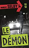 Selby, Hubert: Le Démon (French Edition)
