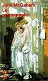 McGahern, John: Le pornographe (French Edition)