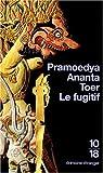 Toer, Pramoedya Ananta: Le fugitif (French Edition)