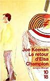 KEENAN, Joe: Le retour d'Elsa Champion
