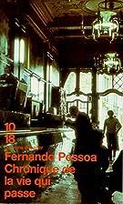 Chronique de la vie qui passe by Fernando…