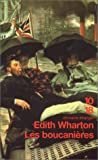 Wharton, Edith: Les boucanières (French Edition)