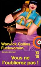 Fuckwoman by Warwick Collins