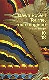 Powell, Dawn: Tourne, roue magique