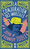 Toole, John Kennedy: La Conjuration Des Imbeciles (French Edition)