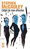 Stephen McCauley: l'objet de mon affection