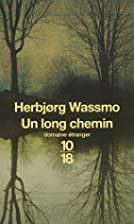 Un long chemin by Herbjørg Wassmo