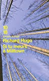 Richard Hugo: Si tu meurs a miltown
