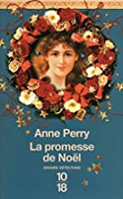 La promesse de Noël by Anne Perry