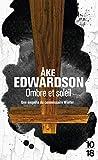 Edwardson, °Ake: Ombre et soleil