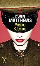 Moskau Babylon by Owen Matthews