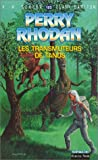 Scheer, Karl-Herbert: Perry Rhodan, tome 123: Les Transmuteurs de Tanos (French Edition)