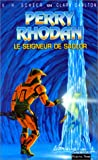 Scheer, Karl-Herbert: Perry Rhodan, tome 124: Le Seigneur de Sadlor (French Edition)