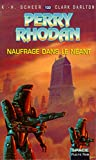 Scheer, Karl-Herbert: Perry Rhodan, tome 130: Naufrage dans le néant (French Edition)