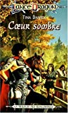 Daniell, Tina: Coeur sombre (French Edition)