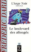L'Ange noir. Le Boulevard des allongés by…