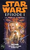 Brooks, Terry: Star Wars Episode 1: LA Menace Fantome