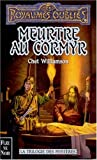 Williamson, Chet: Meurtre au Cormyr (French Edition)