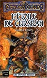 Emery, Clayton: Les Empires perdus, tome 3: L'Etoile de Cursrah (French Edition)