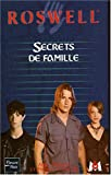 Mangels, Andy: Roswell, tome 15: Secrets de famille