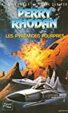 K-H Scheer: Les pyramides pourpres (French Edition)
