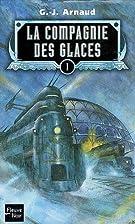 La Compagnie des glaces, Omnibus 01 by G-J…
